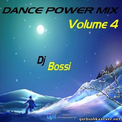 DJ Bossi - Dance Power Mix vol 04 [2006]
