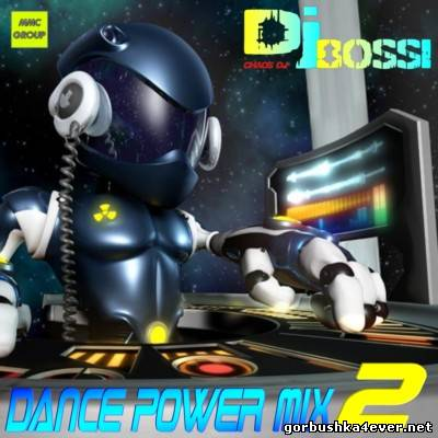 DJ Bossi - Dance Power Mix vol 02 [2006]