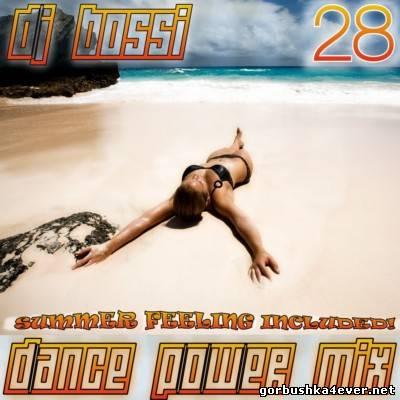 DJ Bossi - Dance Power Mix vol 28 [2013]