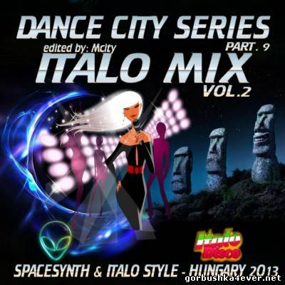 Dance City Italo Mix [2013] vol 09