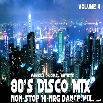NonStop HiNRG Dance 80s Disco Mix - vol 04