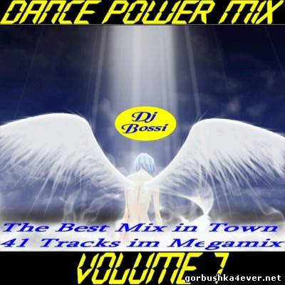 DJ Bossi - Dance Power Mix vol 07 [2006]