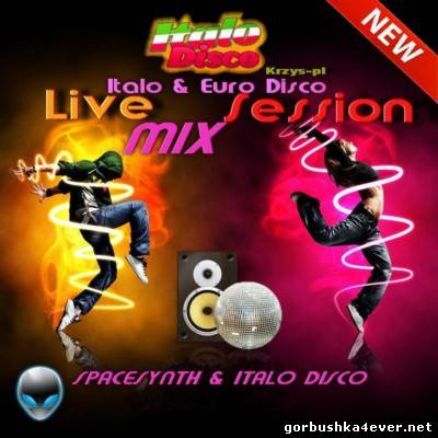 KrzysPL - Italo & Euro Disco Live Session Mix