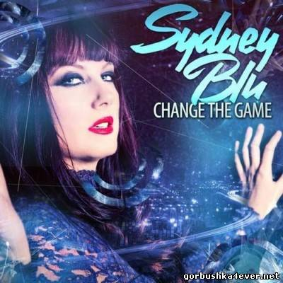 Change The Game [2013] Mixed By Sydney Blu