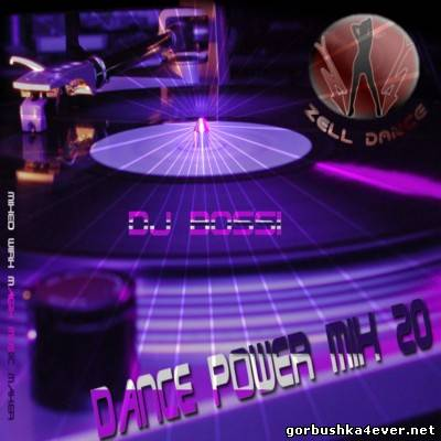 DJ Bossi - Dance Power Mix vol 20 [2008]