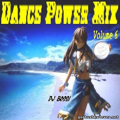 DJ Bossi - Dance Power Mix vol 06 [2006]