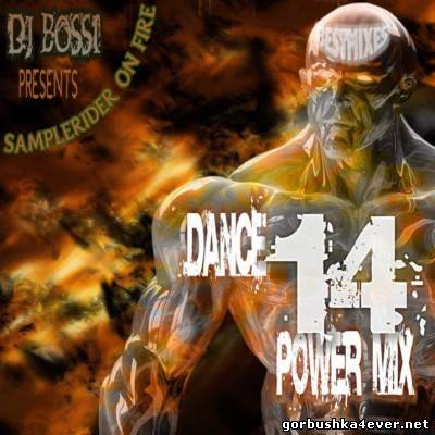 DJ Bossi - Dance Power Mix vol 14 [2007]