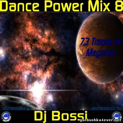 DJ Bossi - Dance Power Mix vol 08 [2006]