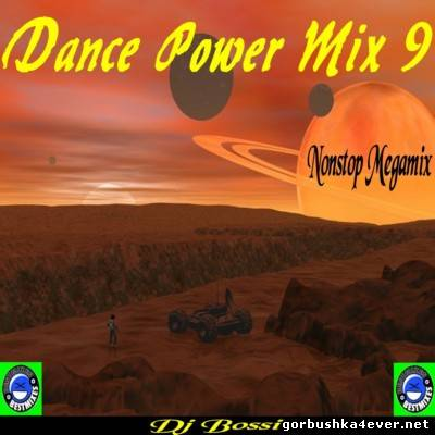 DJ Bossi - Dance Power Mix vol 09 [2006]