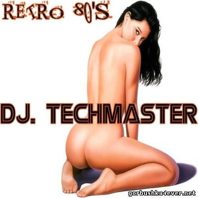 TechMaster DJ - Italo Retro 80s [2013]