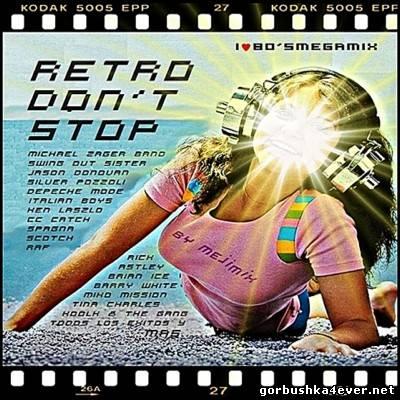 Retro Don't Stop [2013]