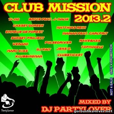 DJ Partylover - Club Mission 2013.2