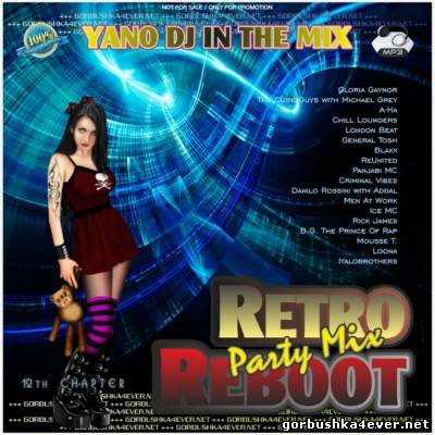 Yano DJ - Retro Reboot Party Mix 12 [2013]