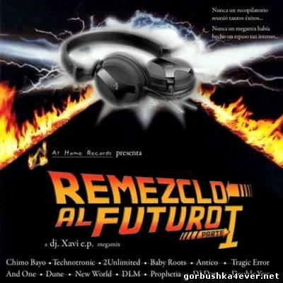 Remezclo Al Futuro vol 01