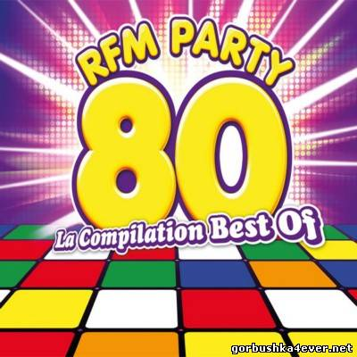 RFM Party 80 - La Compilation Best Of [2013] / 5xCD