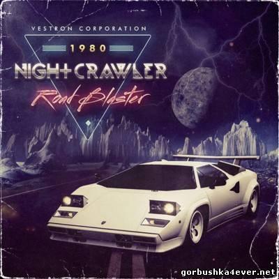 Nightcrawler - Road Blaster [2013] EP