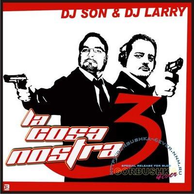DJ Larry & DJ Son - La Cosa Nostra Megamix - part III