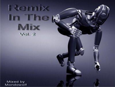 DJ Mondowolf - Remix In The Mix 02