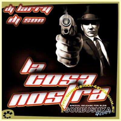 DJ Larry & DJ Son - La Cosa Nostra Megamix - part I