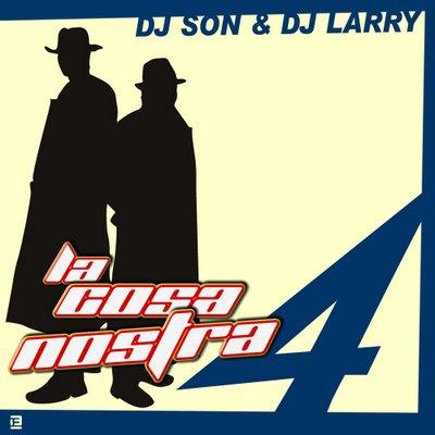 DJ Larry & DJ Son - La Cosa Nostra Megamix - part IV