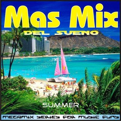 Mas Mix Del Sueno (Summer edition)
