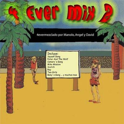Manolo, David & Angel - 4 Ever Mix II