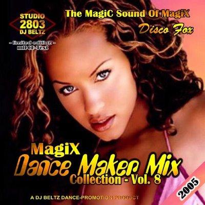 DJ Beltz - Magix Dance Maker Mix (volume 08)