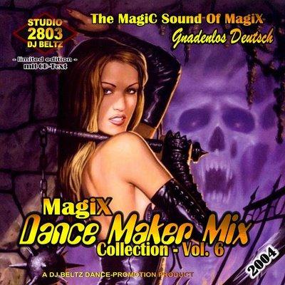 DJ Beltz - Magix Dance Maker Mix (volume 06)