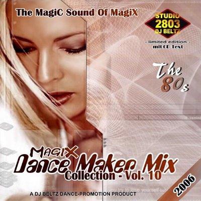 DJ Beltz - Magix Dance Maker Mix (volume 10)