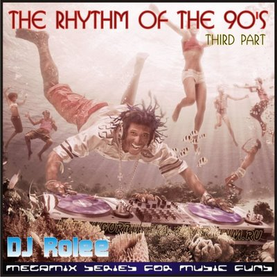 DJ Rolee - The Rhythm Of The 90's Mix 03
