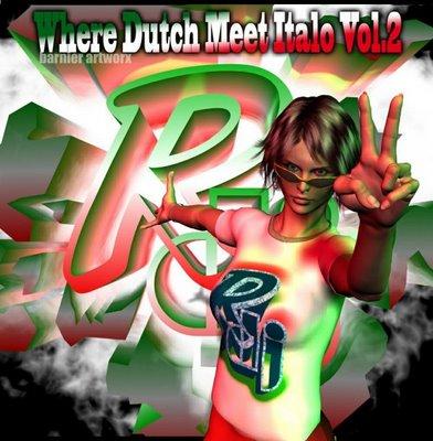 R-DJ - Where Dutch Meet Italo - volume 02
