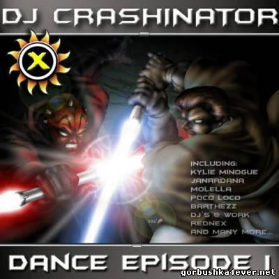 DJ Crashinator - Dance Episode I [2002]