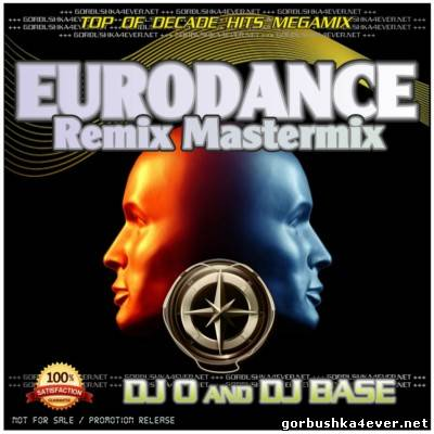 DJ O & DJ Base - Eurodance Remix Mastermix