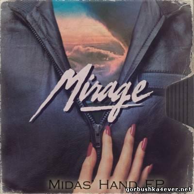 Mirage - Midas Hand [2013] EP
