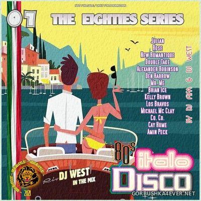 [The Eighties Series] ItaloDisco Mix vol 07 by DJ West