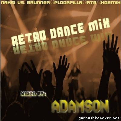 Retro Dance Mix [2013] by Adamson