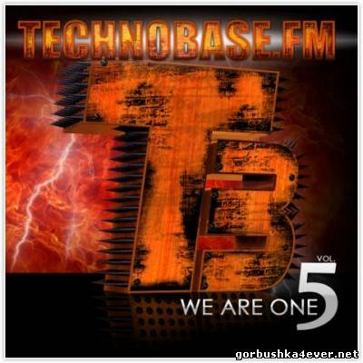 Technobase.FM - We Are One vol 05 [2012] / 2xCD