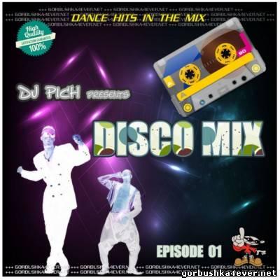 DJ Pich - Disco Mix - Episode 01
