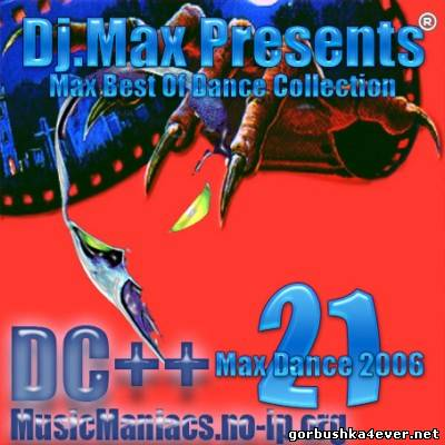 [Music Maniacs] Max Best Of Dance Collection vol 21 - vol 30