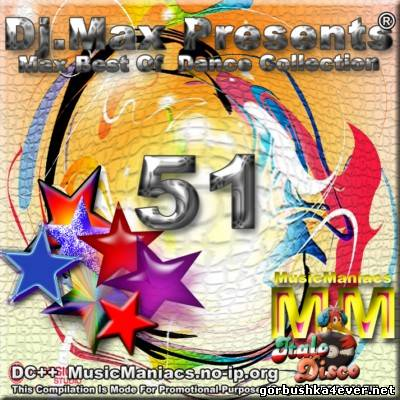 [Music Maniacs] Max Best Of Dance Collection vol 51 - vol 60