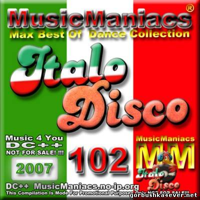 [Music Maniacs] Max Best Of Dance Collection vol 101 - vol 110