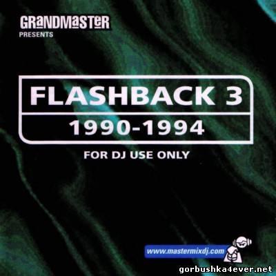 [Mastermix] Grandmaster Flashback vol 3 [1990-1994]