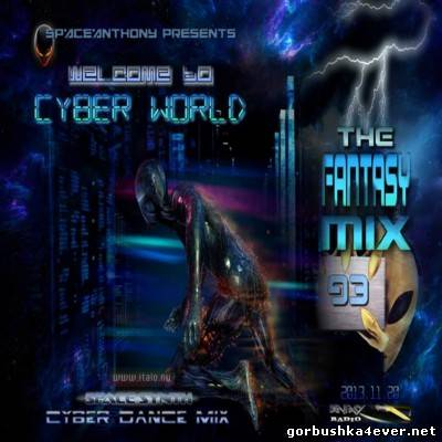 Fantasy Mix vol 93 - Welcome To Cyber World [2013]