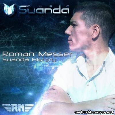 Suanda History [2013] Mixed By Roman Messer