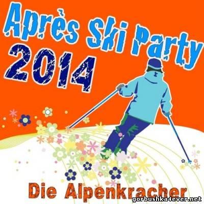 Die Alpenkracher - Apres Ski Party-2014 [2013] - 19 November