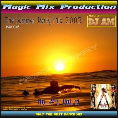 DJ A.M. - No. 1 - Volume 11 (The Summer Party Mix part I)