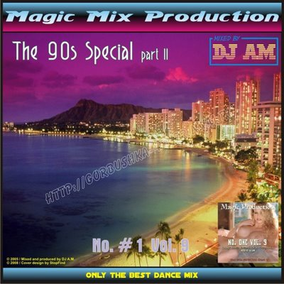 DJ A.M. - No. 1 - Volume 09 (The 90s Special - part II)
