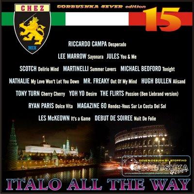 DJ Chez - Italo All The Way Mix vol 15