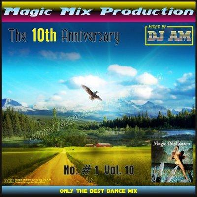DJ A.M. - No. 1 - Volume 10 (Anniversary Mix)