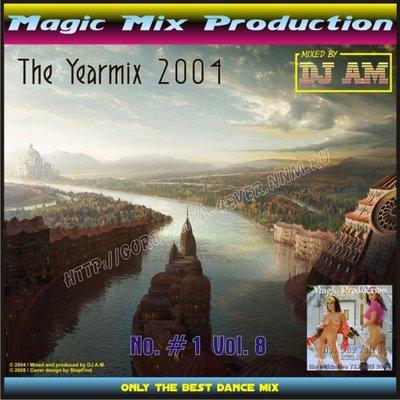 DJ A.M. - No. 1 - Volume 08 (The Yearmix 2004)